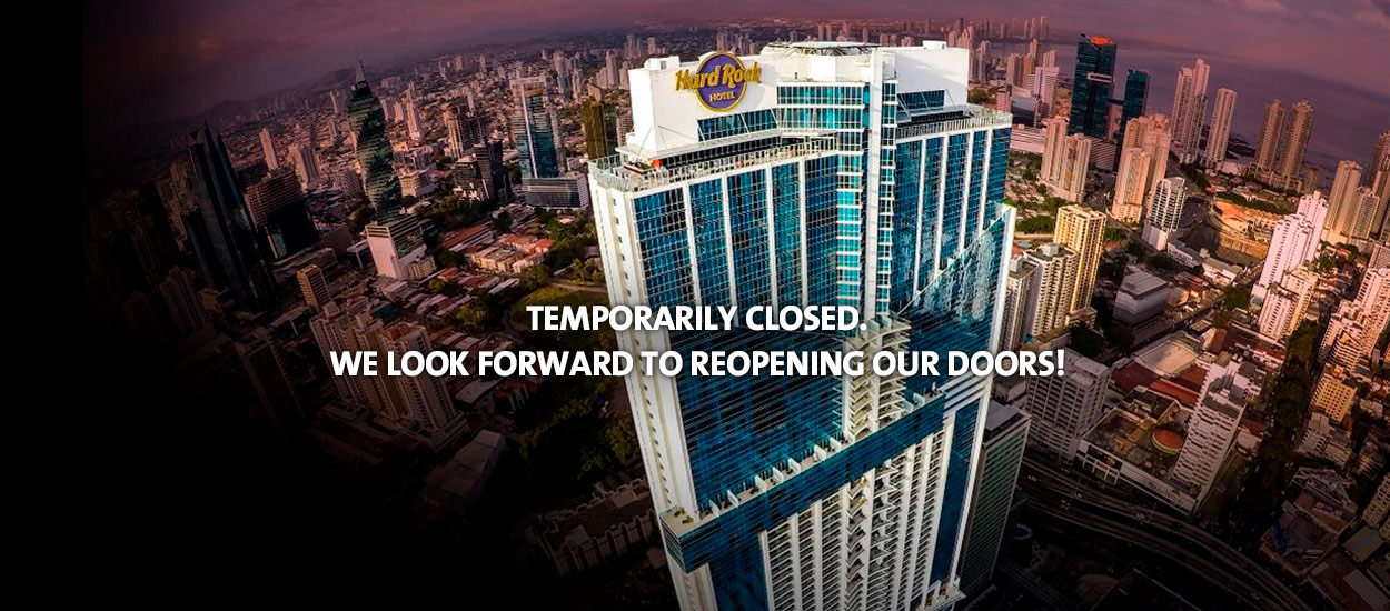 Panama is temporarily closed. We look forward to reopening our doors.